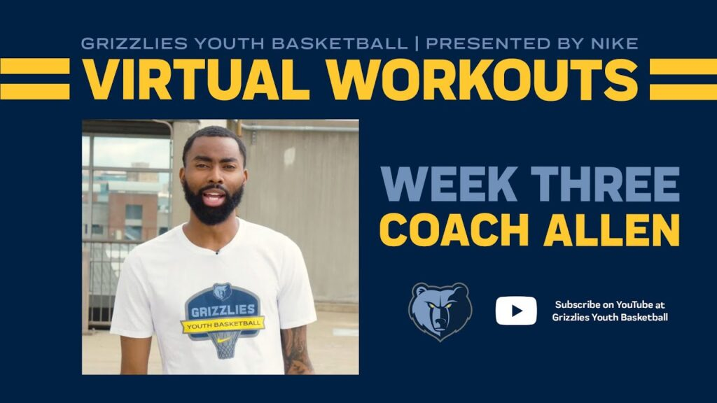 Grizzlies Youth Basketball Virtual Workout #3 - ft. Coach Allen McClain | presented by Nike